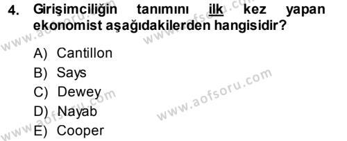 Sosyal Hizmet Bölümü 2. Yarıyıl Girişimcilik Dersi 2014 Yılı Bahar Dönemi Ara Sınavı 4. Soru