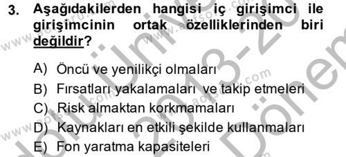 Sosyal Hizmet Bölümü 2. Yarıyıl Girişimcilik Dersi 2014 Yılı Bahar Dönemi Dönem Sonu Sınavı 3. Soru