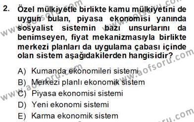 Menkul Kıymetler ve Sermaye Piyasası Bölümü 2. Yarıyıl Ekonomik Analiz Dersi 2014 Yılı Bahar Dönemi Dönem Sonu Sınavı 2. Soru