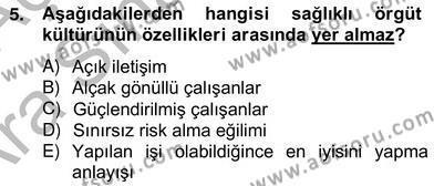 Özel Güvenlik ve Koruma Bölümü 2. Yarıyıl Yönetim ve Organizasyon II Dersi 2013 Yılı Bahar Dönemi Ara Sınavı 5. Soru
