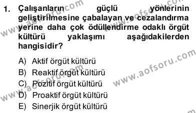 Yönetim ve Organizasyon 2 Dersi 2013 - 2014 Yılı Ara Sınavı 1. Soru