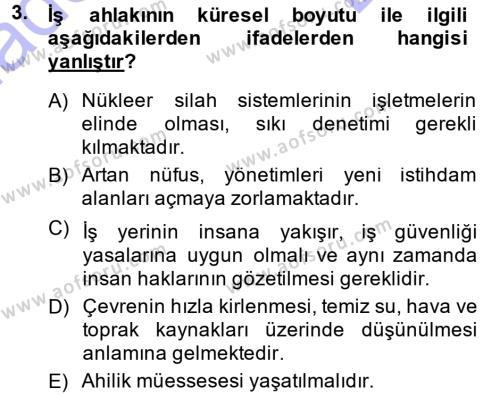 İşletmelerde Sosyal Sorumluluk Ve Etik Dersi 2013 - 2014 Yılı (Final) Dönem Sonu Sınavı 3. Soru