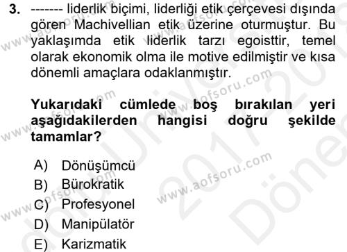 İşletmelerde Sosyal Sorumluluk Ve Etik Dersi 2017 - 2018 Yılı (Final) Dönem Sonu Sınavı 3. Soru