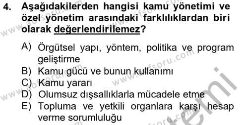 Kamu Yönetimi Bölümü 4. Yarıyıl Kamu Yönetimi Dersi 2013 Yılı Bahar Dönemi Ara Sınavı 4. Soru
