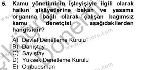Kamu Yönetimi Bölümü 4. Yarıyıl Kamu Yönetimi Dersi 2013 Yılı Bahar Dönemi Ara Sınavı 5. Soru