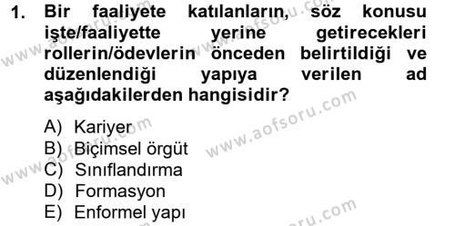 Kamu Yönetimi Dersi 2012 - 2013 Yılı (Final) Dönem Sonu Sınav Soruları 1. Soru