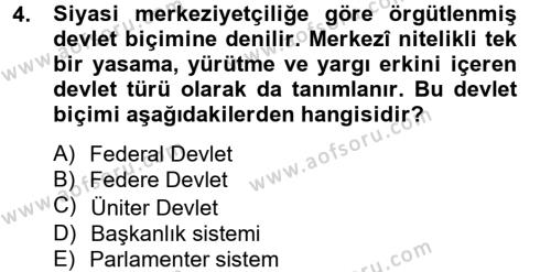 Yerel Yönetimler Bölümü 4. Yarıyıl Kamu Yönetimi Dersi 2013 Yılı Bahar Dönemi Dönem Sonu Sınavı 4. Soru