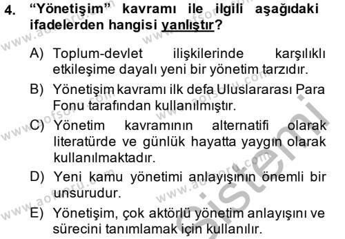 Maliye Bölümü 4. Yarıyıl Kamu Yönetimi Dersi 2014 Yılı Bahar Dönemi Ara Sınavı 4. Soru