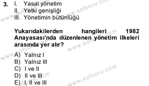 Maliye Bölümü 4. Yarıyıl Kamu Yönetimi Dersi 2014 Yılı Bahar Dönemi Dönem Sonu Sınavı 3. Soru