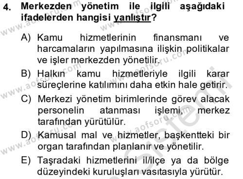 Yerel Yönetimler Bölümü 4. Yarıyıl Kamu Yönetimi Dersi 2014 Yılı Bahar Dönemi Tek Ders Sınavı 4. Soru