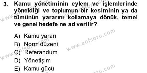 Kamu Yönetimi Dersi 2014 - 2015 Yılı Ara Sınavı 3. Soru