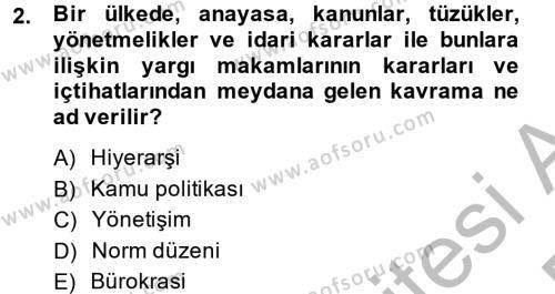 Kamu Yönetimi Dersi 2014 - 2015 Yılı Dönem Sonu Sınavı 2. Soru
