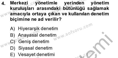 Kamu Yönetimi Dersi 2014 - 2015 Yılı Dönem Sonu Sınavı 4. Soru