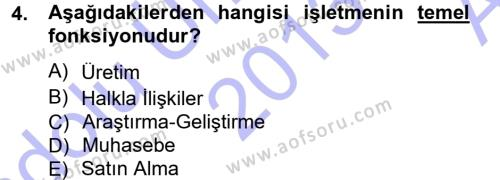 İşletme Bölümü 3. Yarıyıl İşletme Yönetimi Dersi 2014 Yılı Güz Dönemi Ara Sınavı 4. Soru
