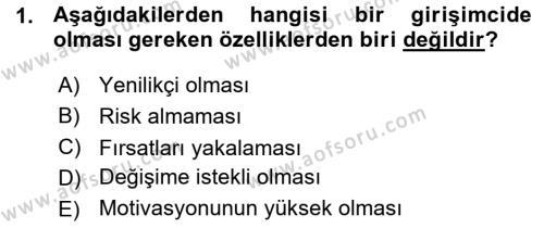 Türk Dili ve Edebiyatı Bölümü 7. Yarıyıl Girişimcilik ve İş Kurma Dersi 2016 Yılı Güz Dönemi Ara Sınavı 1. Soru