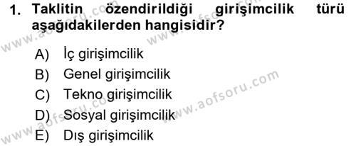 Türk Dili ve Edebiyatı Bölümü 7. Yarıyıl Girişimcilik ve İş Kurma Dersi 2016 Yılı Güz Dönemi Dönem Sonu Sınavı 1. Soru
