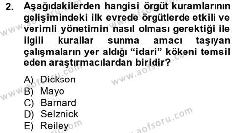 İşletme Bölümü 6. Yarıyıl Örgüt Kuramı Dersi 2013 Yılı Bahar Dönemi Ara Sınavı 2. Soru