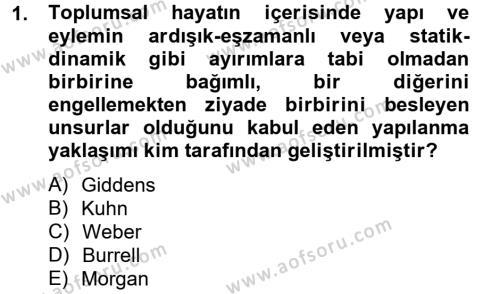 Örgüt Kuramı Dersi 2012 - 2013 Yılı Dönem Sonu Sınavı 1. Soru
