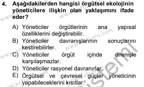 Örgüt Kuramı Dersi 2012 - 2013 Yılı Dönem Sonu Sınavı 4. Soru