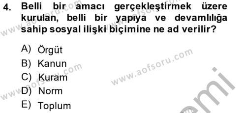 İşletme Bölümü 6. Yarıyıl Örgüt Kuramı Dersi 2014 Yılı Bahar Dönemi Ara Sınavı 4. Soru