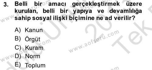 Örgüt Kuramı Dersi 2013 - 2014 Yılı Tek Ders Sınavı 3. Soru