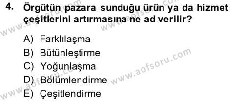 Örgüt Kuramı Dersi 2013 - 2014 Yılı Tek Ders Sınavı 4. Soru