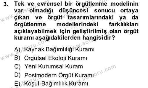 Örgüt Kuramı Dersi 2014 - 2015 Yılı Dönem Sonu Sınavı 3. Soru