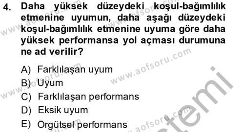 Örgüt Kuramı Dersi 2014 - 2015 Yılı Dönem Sonu Sınavı 4. Soru