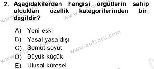 Örgüt Kuramı Dersi 2015 - 2016 Yılı Ara Sınavı 2. Soru