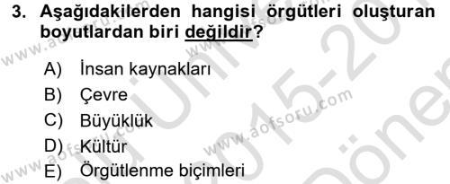 Örgüt Kuramı Dersi 2015 - 2016 Yılı Dönem Sonu Sınavı 3. Soru