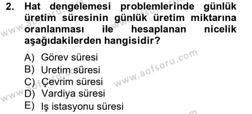 Üretim Yönetimi Dersi 2012 - 2013 Yılı Ara Sınavı 2. Soru