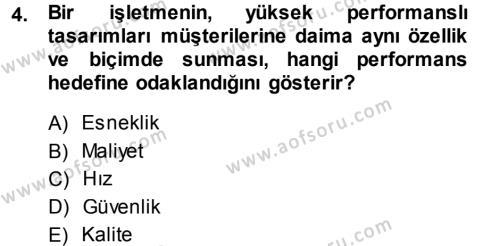 Üretim Yönetimi Dersi 2013 - 2014 Yılı Dönem Sonu Sınavı 4. Soru