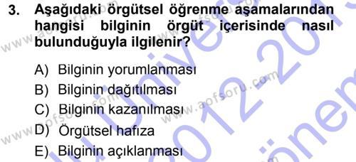 Yönetimde Güncel Yaklaşımlar Dersi 2012 - 2013 Yılı Dönem Sonu Sınavı 3. Soru