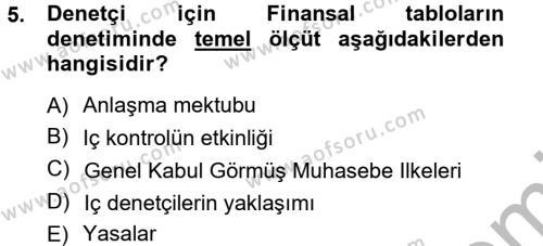 İşletme Bölümü 7. Yarıyıl Denetim Dersi 2013 Yılı Güz Dönemi Ara Sınavı 5. Soru