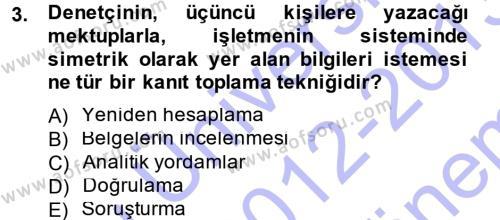 Denetim Dersi 2012 - 2013 Yılı Dönem Sonu Sınavı 3. Soru