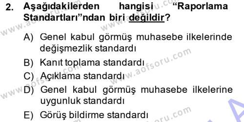 İşletme Bölümü 7. Yarıyıl Denetim Dersi 2014 Yılı Güz Dönemi Ara Sınavı 2. Soru