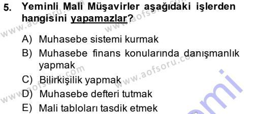 İşletme Bölümü 7. Yarıyıl Denetim Dersi 2014 Yılı Güz Dönemi Ara Sınavı 5. Soru