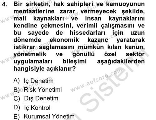 İşletme Bölümü 7. Yarıyıl Denetim Dersi 2014 Yılı Güz Dönemi Tek Ders Sınavı 4. Soru