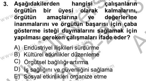 Kamu Yönetimi Bölümü 8. Yarıyıl İnsan Kaynakları Yönetimi Dersi 2013 Yılı Bahar Dönemi Ara Sınavı 3. Soru