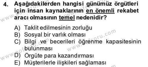 Kamu Yönetimi Bölümü 8. Yarıyıl İnsan Kaynakları Yönetimi Dersi 2013 Yılı Bahar Dönemi Ara Sınavı 4. Soru