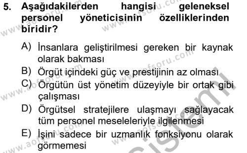 Kamu Yönetimi Bölümü 8. Yarıyıl İnsan Kaynakları Yönetimi Dersi 2013 Yılı Bahar Dönemi Ara Sınavı 5. Soru
