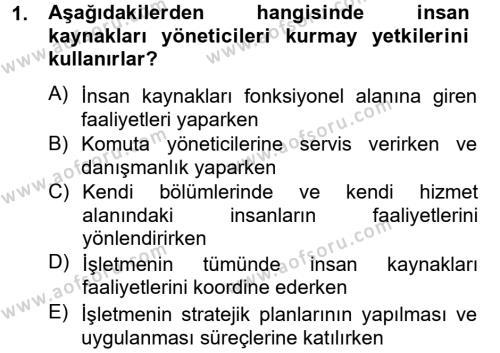 Kültürel Miras ve Turizm Bölümü 4. Yarıyıl İnsan Kaynakları Yönetimi Dersi 2013 Yılı Bahar Dönemi Dönem Sonu Sınavı 1. Soru