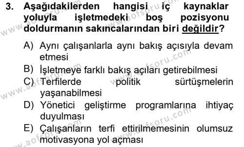 İnsan Kaynakları Yönetimi Dersi 2012 - 2013 Yılı (Final) Dönem Sonu Sınavı 3. Soru