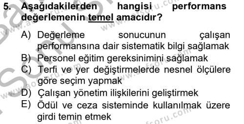 Kültürel Miras ve Turizm Bölümü 4. Yarıyıl İnsan Kaynakları Yönetimi Dersi 2013 Yılı Bahar Dönemi Dönem Sonu Sınavı 5. Soru