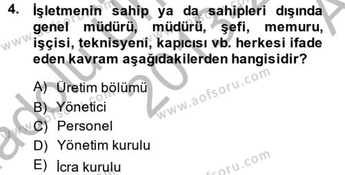 İnsan Kaynakları Yönetimi Dersi 2013 - 2014 Yılı Ara Sınavı 4. Soru