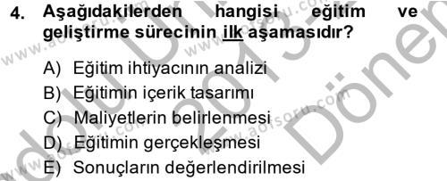 İnsan Kaynakları Yönetimi Dersi 2013 - 2014 Yılı (Final) Dönem Sonu Sınav Soruları 4. Soru