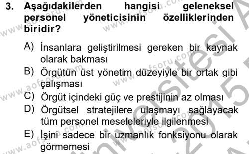 İnsan Kaynakları Yönetimi Dersi 2014 - 2015 Yılı Ara Sınavı 3. Soru