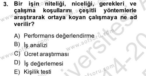 İnsan Kaynakları Yönetimi Dersi 2014 - 2015 Yılı Tek Ders Sınavı 3. Soru
