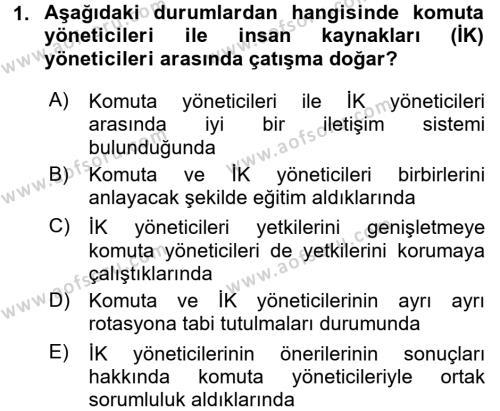 Kamu Yönetimi Bölümü 8. Yarıyıl İnsan Kaynakları Yönetimi Dersi 2016 Yılı Bahar Dönemi Ara Sınavı 1. Soru