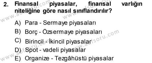 Sermaye Piyasaları ve Finansal Kurumlar Dersi 2013 - 2014 Yılı Ara Sınavı 2. Soru